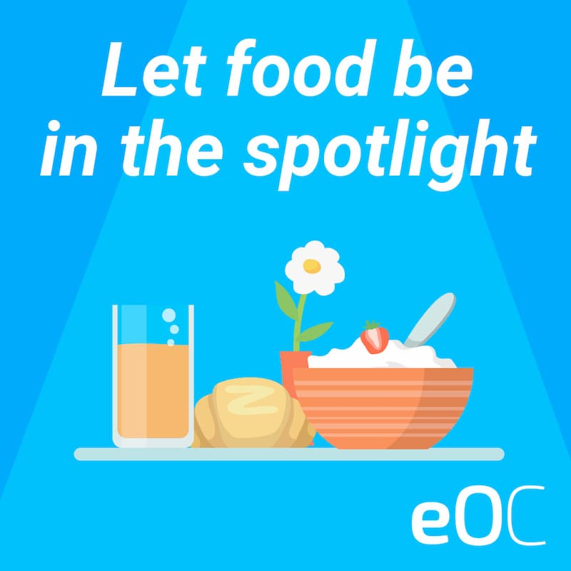 Let food be in the spotlight