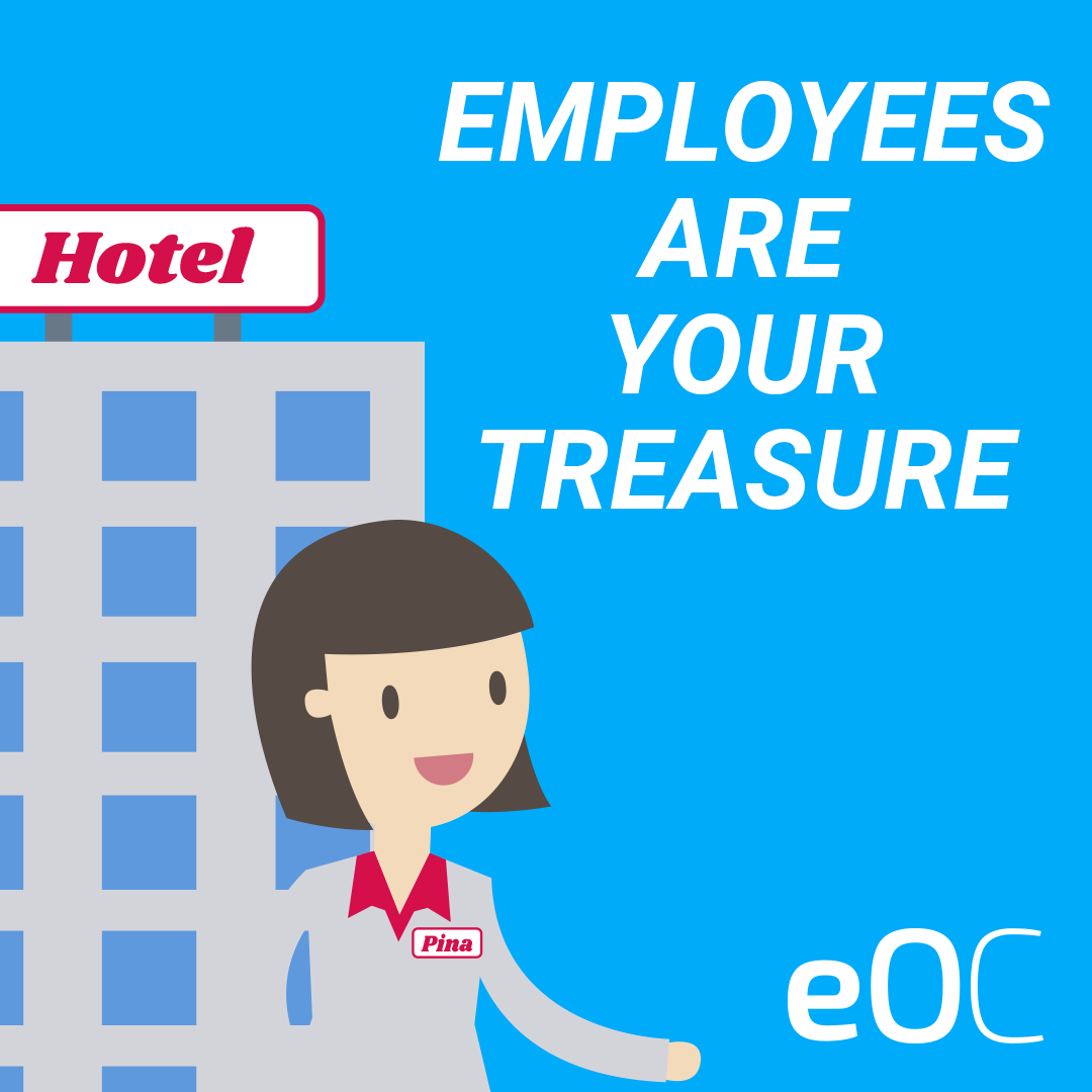 Employees are your treasure